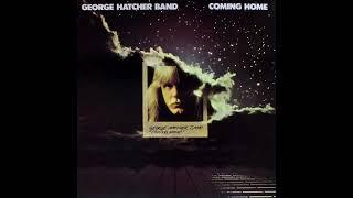 George Hatcher Band - Give Me Love