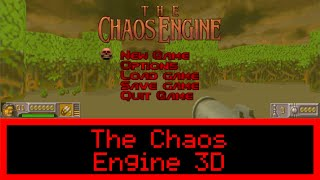 HOW TO: Install and Play The Chaos Engine in 3D