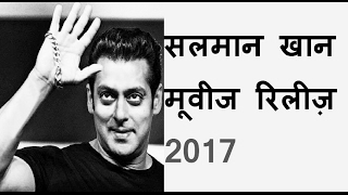 Salman Khan Upcoming Movies Release in 2017