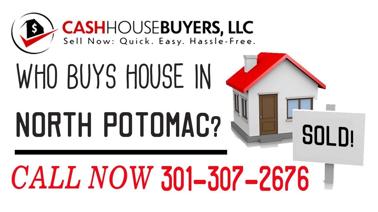 Who Buys Houses North Potomac  MD   Call 301 307 2676   We Buy Houses Company North Potomac  MD