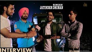 Interview   Jatinder Dhiman   Coming soon Song babbu maan v/s chamkila   Jass Records