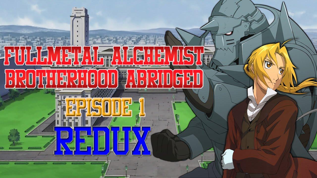 FullMetal Alchemist Brotherhood ABRIDGED - Episode 1 - YouTube