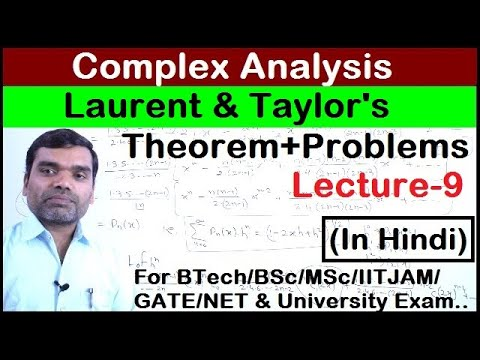 Complex Analysis - Laurent & Taylor Series Of Complex Functions (Problems) In Hindi (Lecture 9)
