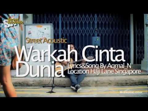 Street Acoustic | Warkah Cinta Dunia by Aqmal_N