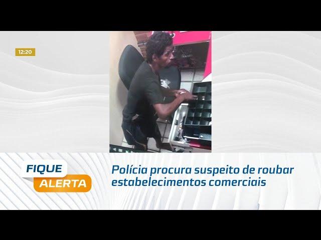 Polícia procura suspeito de roubar estabelecimentos comerciais em vários bairros de Maceió