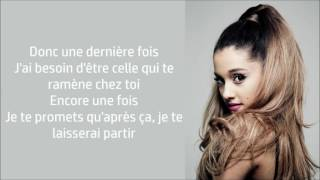 Ariana Grande ~ One Last Time ~ Traduction Française
