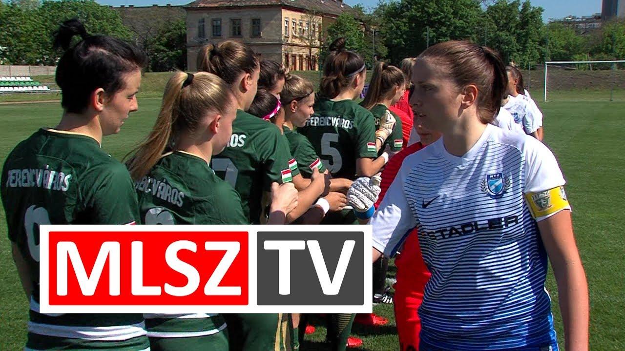 Ferencvárosi TC - MTK Hungária FC | 4-1 | JET-SOL Liga | Felsőházi rájátszás 3. forduló | MLSZTV