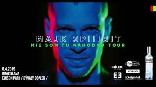 Majk Spirit  - Nie Som Tu Nahodou Tour ( Banska Bystrica )