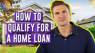 10 Great ways to achieve Qualify for a Mortgage
