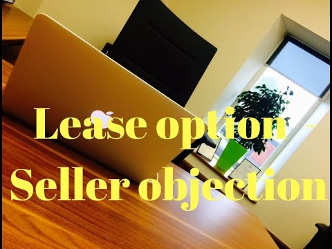 How to handle the 'I need a guaranteed sale' objection- Purchase Lease Options
