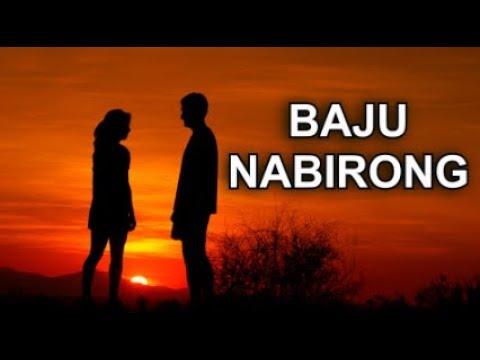 Baju Nabirong - Perdana Trio (Lirik + Artinya)