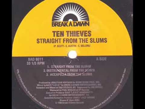 Ten Thieves - Straight From The Slums / Black Reign