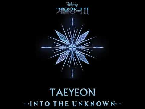 Download Into the unknown song TAEYEON FROM Disney's Frozen 2 Mp4 baru