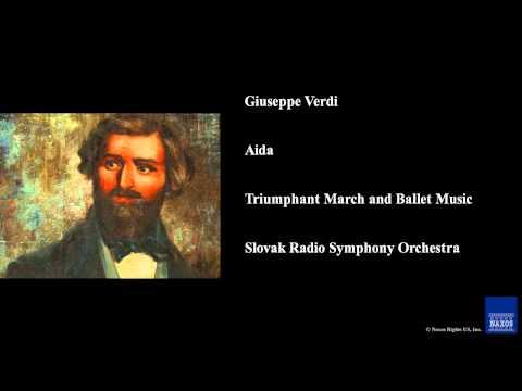 Giuseppe Verdi, Aida, Triumphant March and Ballet Music