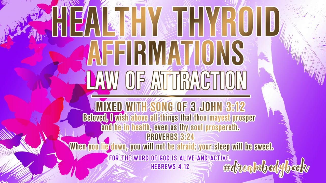 HEALTHY THYROID AFFIRMATIONS
