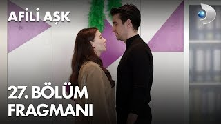 Afili Ask Episode 27