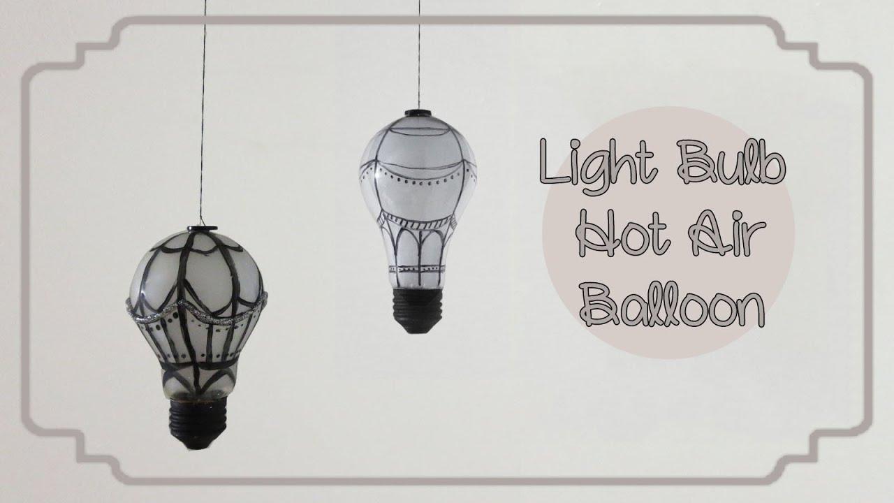 Hot Air Balloon Room Decoration Using Light Bulbs | Sunny ...