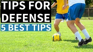 5 Tips For Defenders In Soccer
