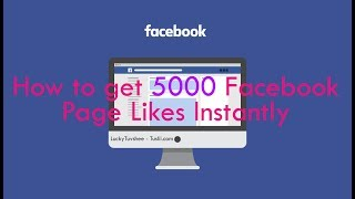 How To Get 5000 Likes on Facebook Instantly - Really? Facebook Auto Likers Explained Details