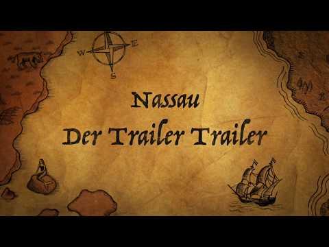 Nassau 1: der Trailer Trailer