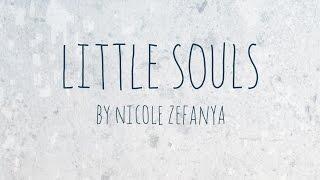 Little Souls (Nicole Zefanya) | PMV/AMV