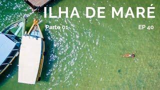 ILHA DE MARÉ TAMBÉM É SALVADOR   ILHAS DE  SALVADOR 1   COMO CHEGAR 40