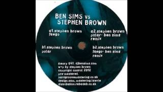 Stephen Brown - Fuego (Ben Sims Remix)