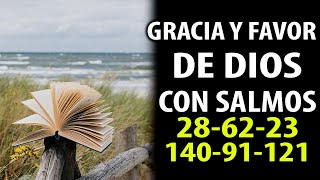 SALMOS PARA LA PROTECCIÓN Y LIBERACIÓN SALMOS 28-62-23-140...