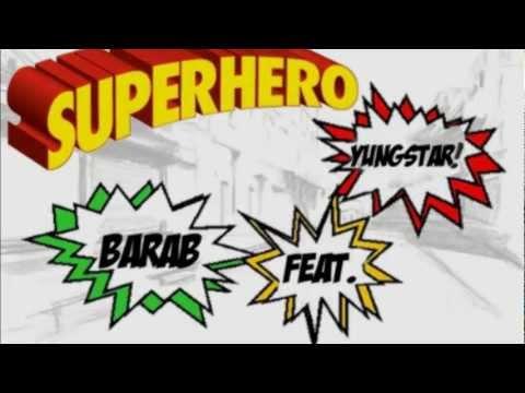 Superhero- Barab feat. Yungstar of FOB