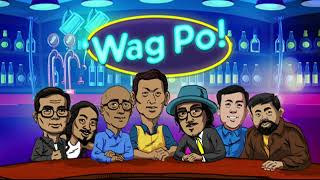 'WAG PO!| FEBRUARY 21, 2020