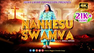 Nannesu Swamya|| Kannada Christian Songs 2021 || Reena Stephen || Jeeva Lahari ||