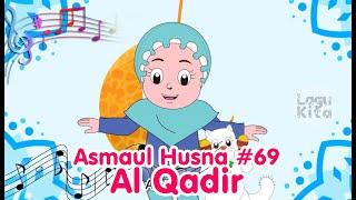 ASMAUL HUSNA 69 - AL QADIR   Diva Bernyanyi   Lagu Kita