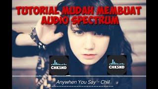 Cara Mudah Membuat Audio Spectrum 2021    Menggunakan Apk. CHKSND