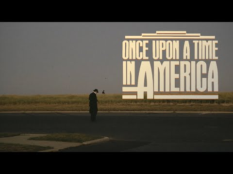 ONCE UPON A TIME IN AMERICA: (Extended Director's Cut) - Trailer - Sergio Leone, Robert De Niro
