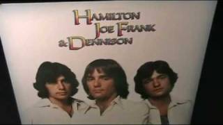 Hamilton Joe Frank & Dennison - Now That...