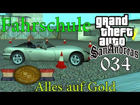 GTA San Andreas #034 🔫 Deutsch 100% 🚗 Fahrschule: Back to School (Alles Gold) ∞ Let's Play Gameplay