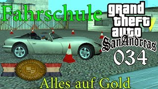 GTA San Andreas #034 🔫 Deutsch 100% 🚗 Fahrschule: Back to School (Alles Gold) ∞ Let