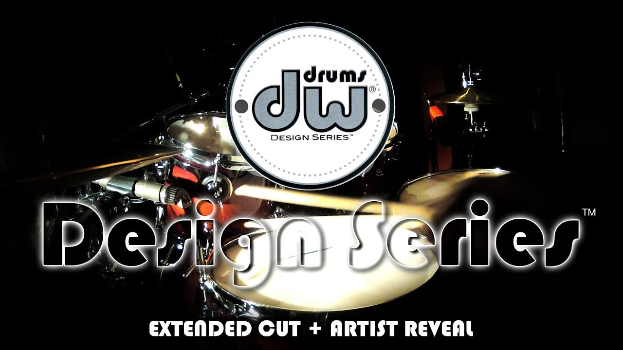introducing dw design series drums extended cut artist reveal youtube. Black Bedroom Furniture Sets. Home Design Ideas