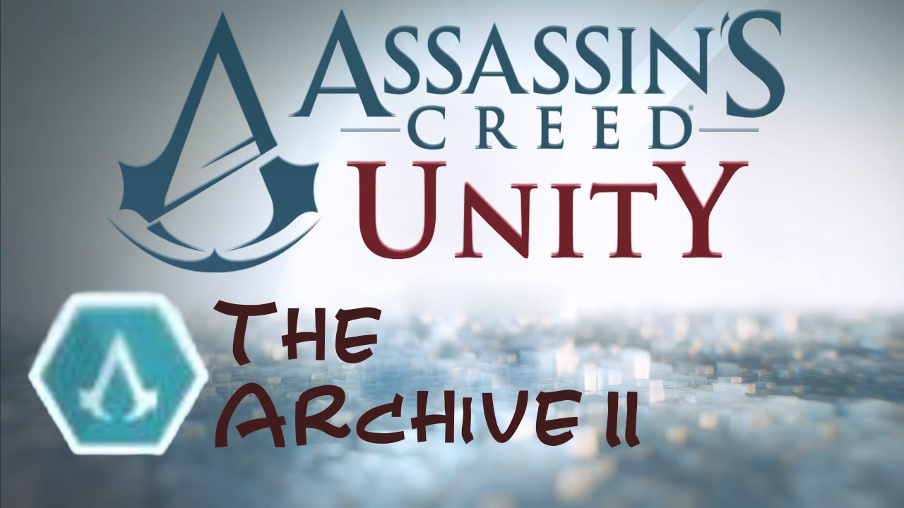 [EN/PL] Assassin's Creed Unity: Companion Missions - The Archive II