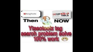 YtSeoToolz Not Working Solution|Tag Finder Toolz Yt Seo Toolz Urdu/Hindi