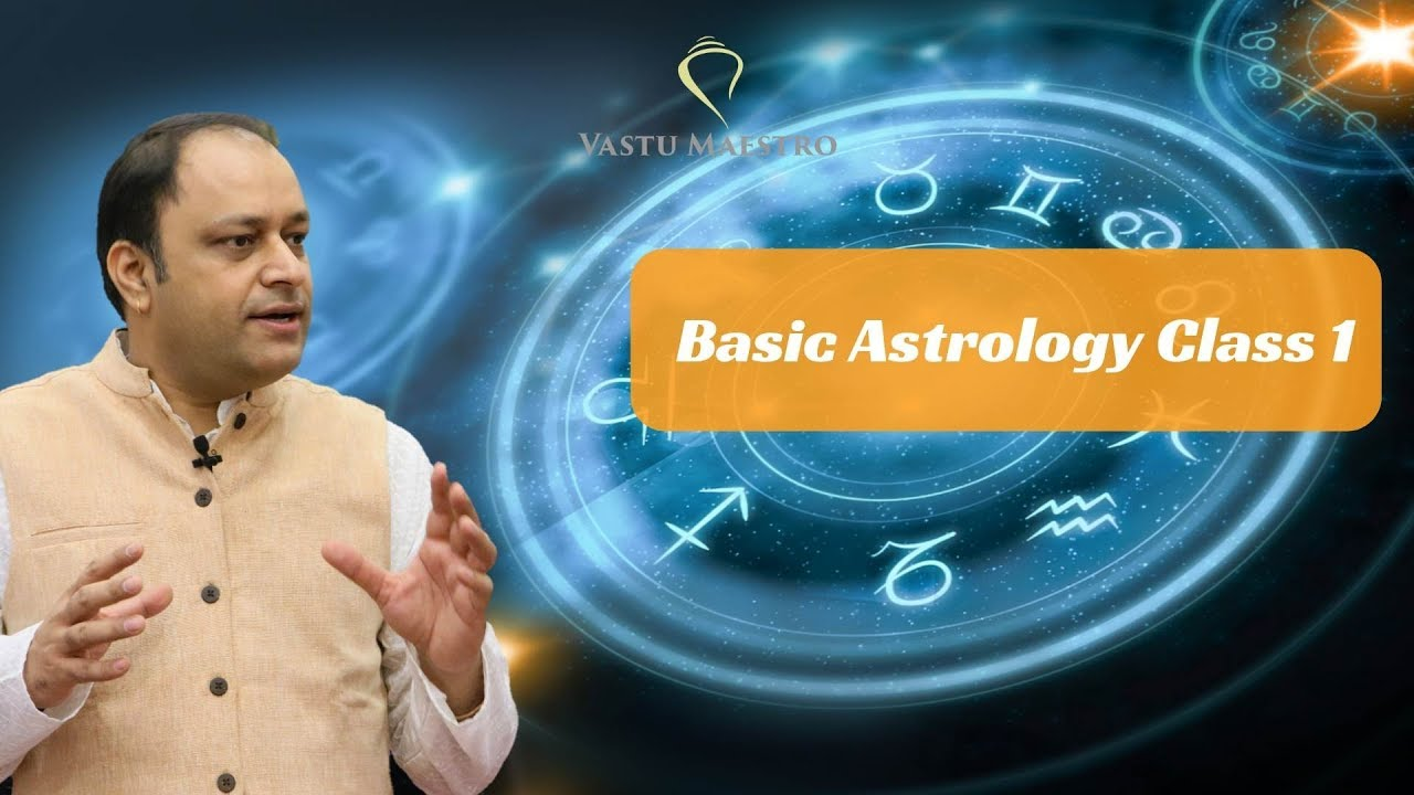 Basic astrology class 1 (Astro Vastu Course ) - 12 Houses in astrology and  Lagna