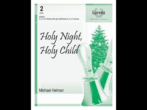 Holy Night, Holy Child (3-6 Octave) - Michael Helman