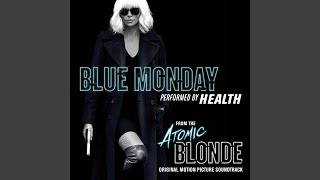 "Blue Monday (From ""Atomic Blonde"")"