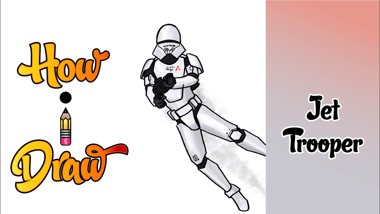 How I Draw A Jet Trooper From Star Wars The Rise Of Skywalker Episode 92 Youtube