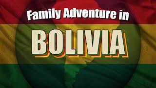 Adventure in Bolivia