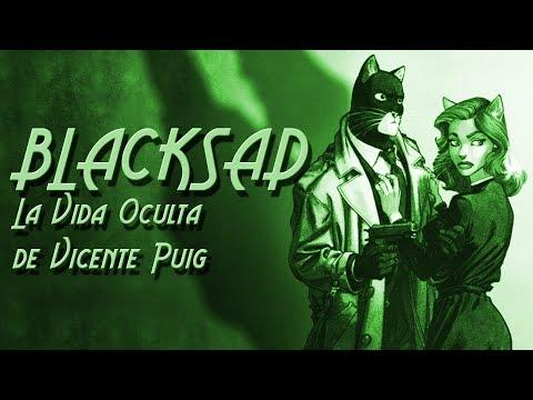 BLACKSAD: La Vida Oculta de Vicente Puig (7/8)