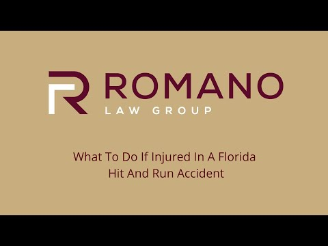 Romano Law Group - What To Do If Injured In A Florida Hit And Run Accident