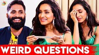 இட்லி தோசைன்னா உயிரு  Shraddha Kapoor Interview
