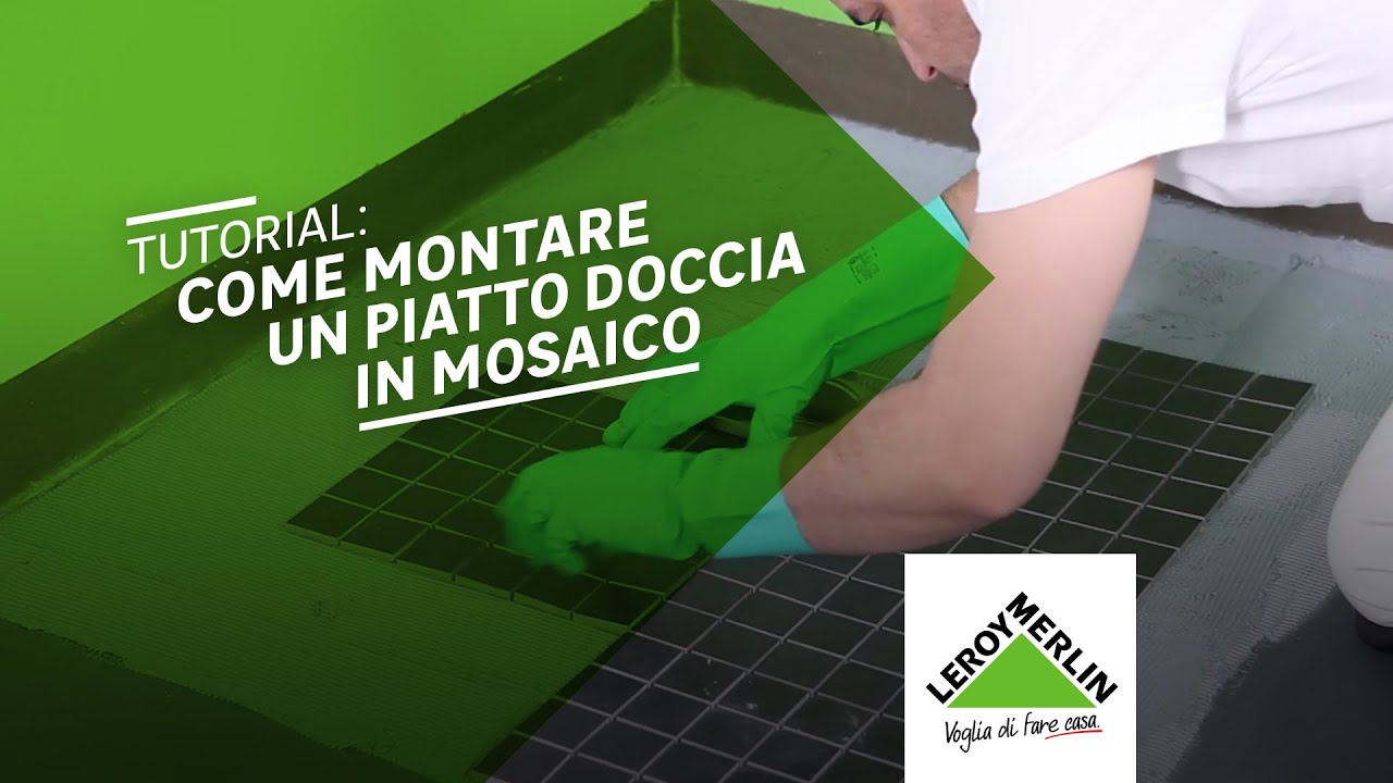 Come realizzare un piatto doccia in mosaico tutorial leroy merlin youtube for Mosaico leroy merlin