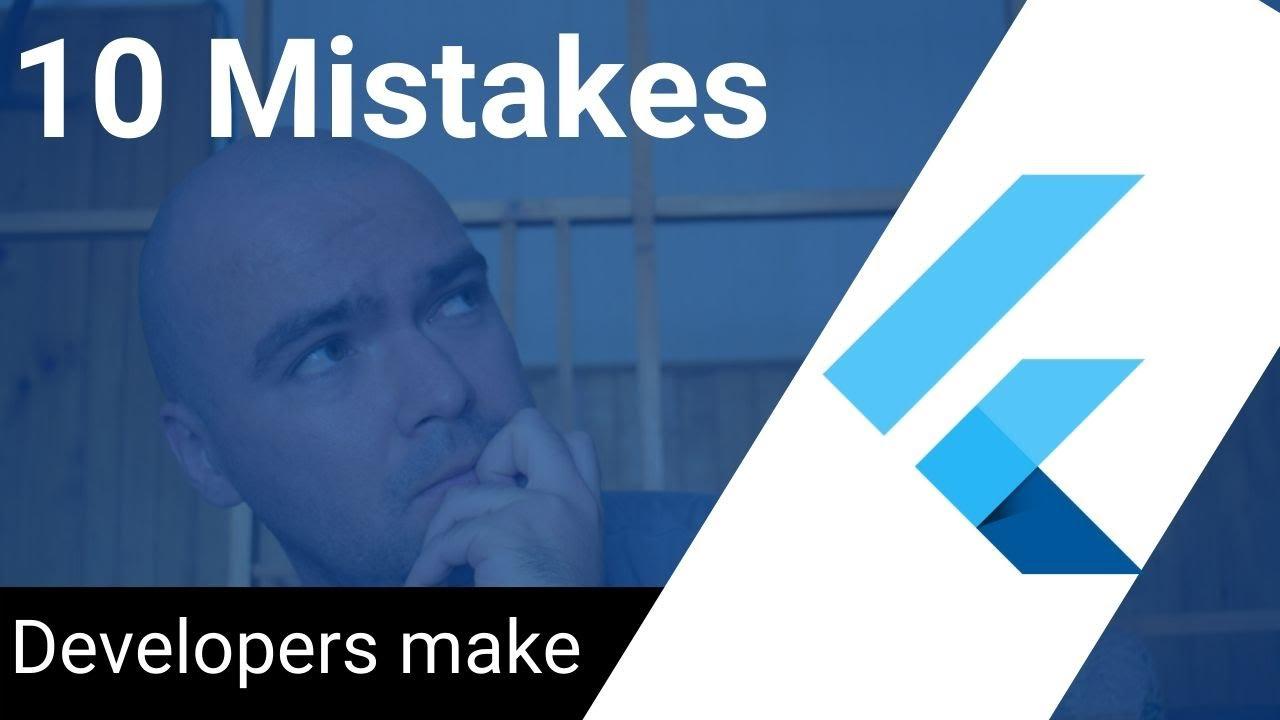 10 Common Mistakes Beginner Flutter Developers Make